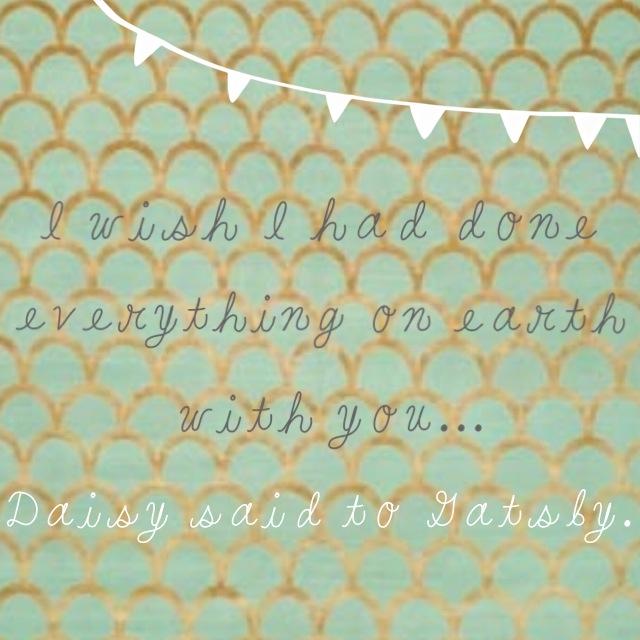 Daisy to Gatsby